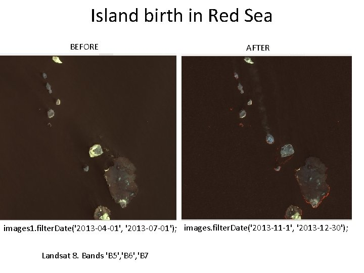 Island birth in Red Sea BEFORE AFTER images 1. filter. Date('2013 -04 -01', '2013