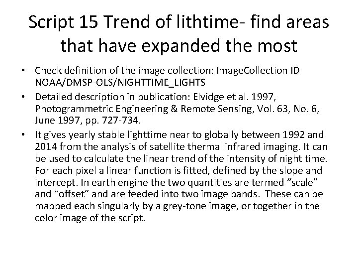 Script 15 Trend of lithtime- find areas that have expanded the most • Check