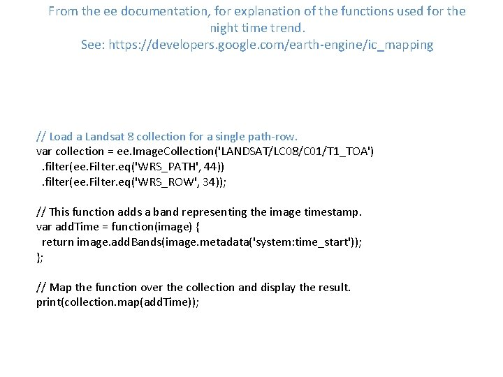 From the ee documentation, for explanation of the functions used for the night time