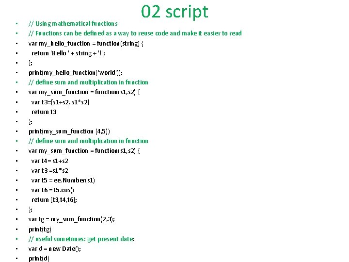 • • • • • • • 02 script // Using mathematical functions