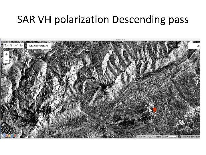 SAR VH polarization Descending pass