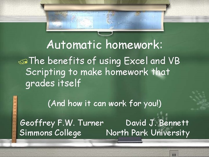 Automatic homework: /The benefits of using Excel and VB Scripting to make homework that