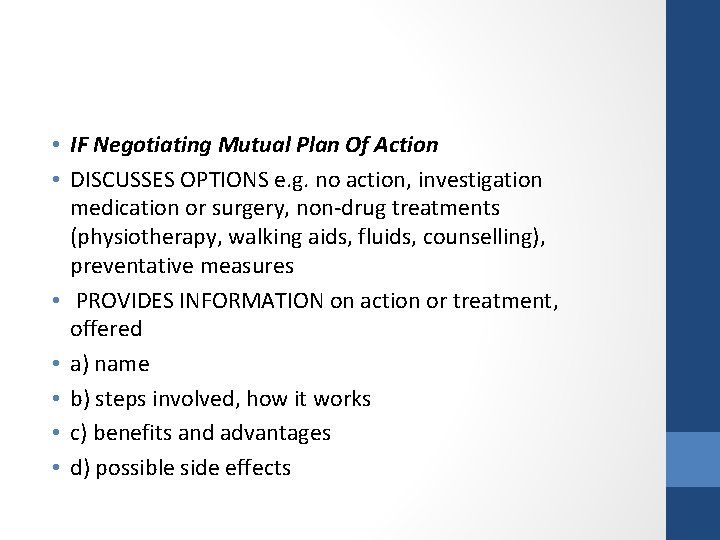 • IF Negotiating Mutual Plan Of Action • DISCUSSES OPTIONS e. g. no