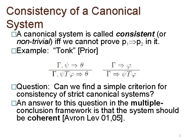 Consistency of a Canonical System �A canonical system is called consistent (or non-trivial) iff