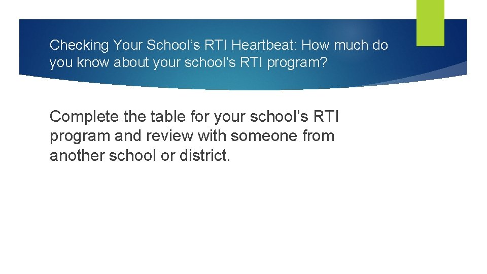 Checking Your School's RTI Heartbeat: How much do you know about your school's RTI