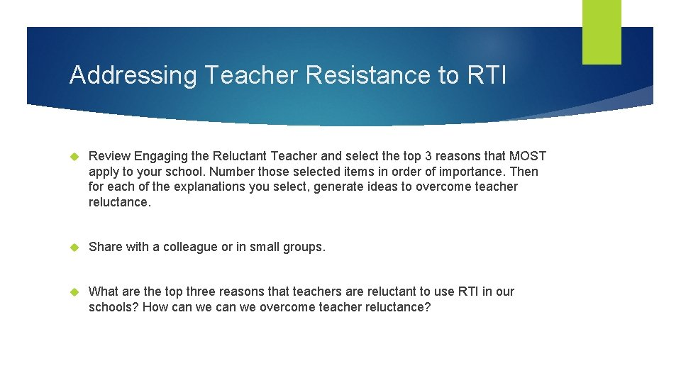 Addressing Teacher Resistance to RTI Review Engaging the Reluctant Teacher and select the top