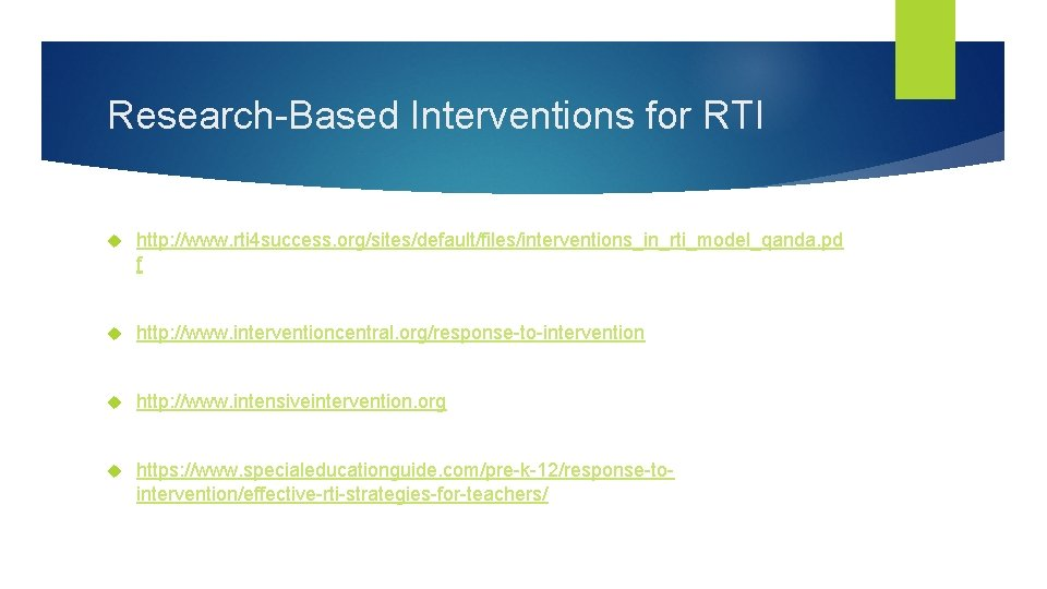 Research-Based Interventions for RTI http: //www. rti 4 success. org/sites/default/files/interventions_in_rti_model_qanda. pd f http: //www.