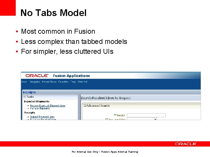 No Tabs Model • Most common in Fusion • Less complex than tabbed models