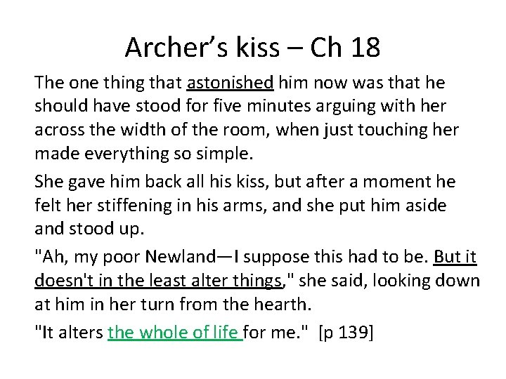 Archer's kiss – Ch 18 The one thing that astonished him now was that