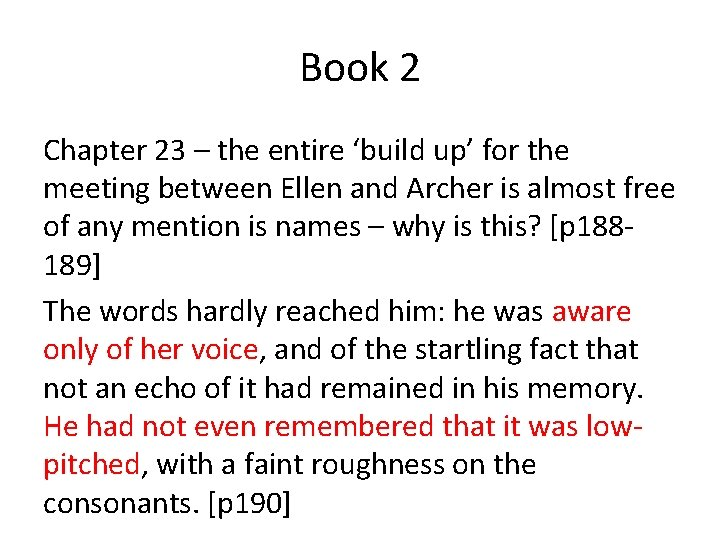 Book 2 Chapter 23 – the entire 'build up' for the meeting between Ellen