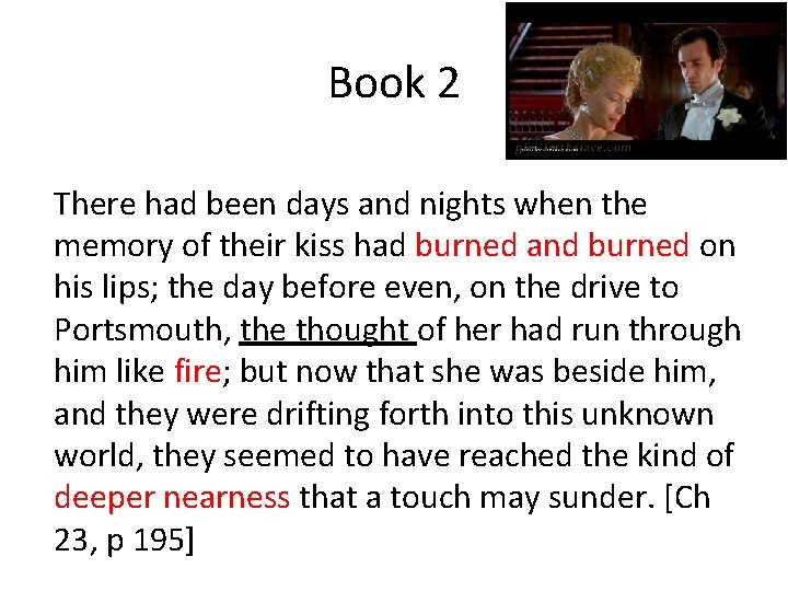 Book 2 There had been days and nights when the memory of their kiss