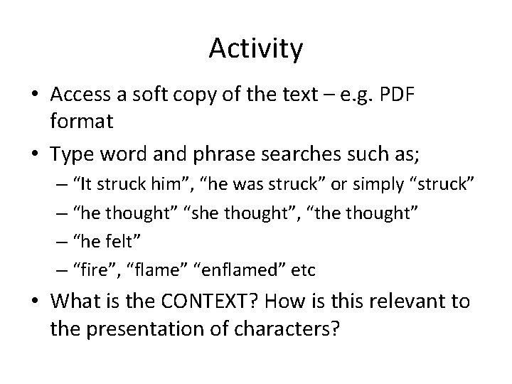 Activity • Access a soft copy of the text – e. g. PDF format