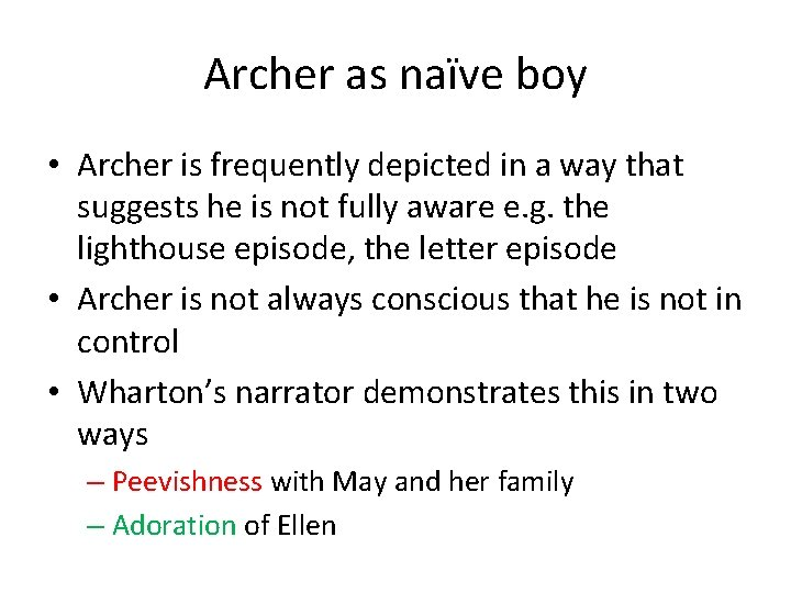 Archer as naïve boy • Archer is frequently depicted in a way that suggests