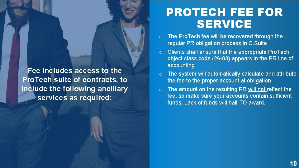 PROTECH FEE FOR SERVICE Fee includes access to the Pro. Tech suite of contracts,