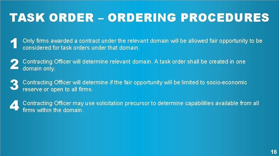 TASK ORDER – ORDERING PROCEDURES 1 Contracting Officer will determine relevant domain. A task
