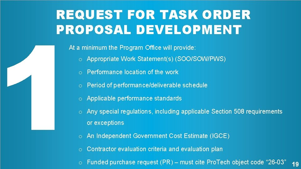 1 REQUEST FOR TASK ORDER PROPOSAL DEVELOPMENT At a minimum the Program Office will