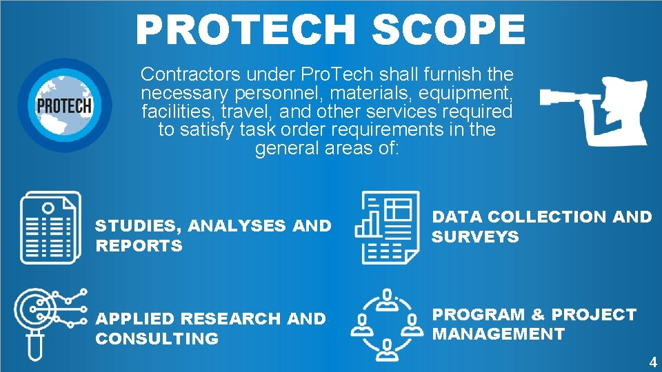 PROTECH SCOPE Contractors under Pro. Tech shall furnish the necessary personnel, materials, equipment, facilities,