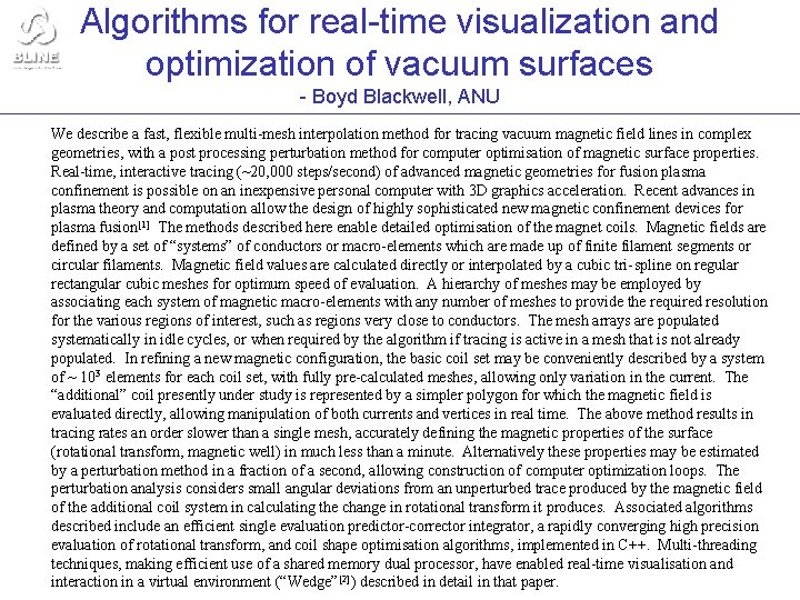 Algorithms for real-time visualization and optimization of vacuum surfaces - Boyd Blackwell, ANU We