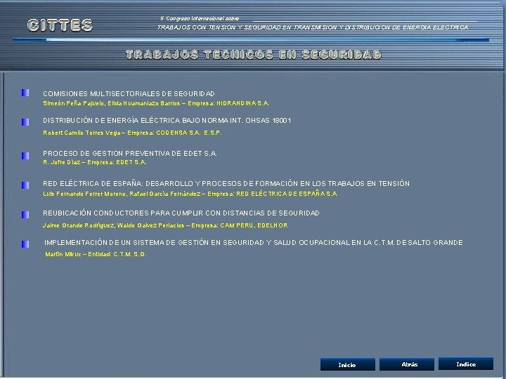 II Congreso Internacional sobre TRABAJOS CON TENSION Y SEGURIDAD EN TRANSMISION Y DISTRIBUCION DE