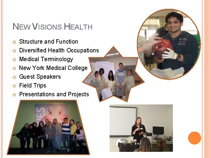 NEW VISIONS HEALTH Structure and Function Diversified Health Occupations Medical Terminology New York Medical