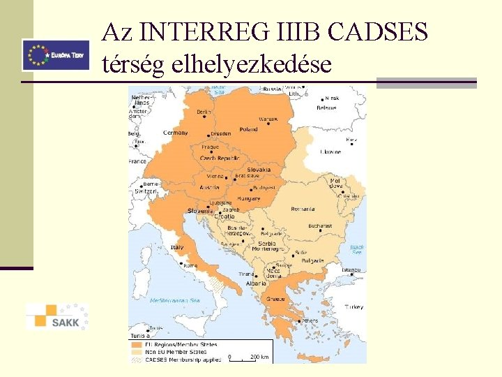 Az INTERREG IIIB CADSES térség elhelyezkedése