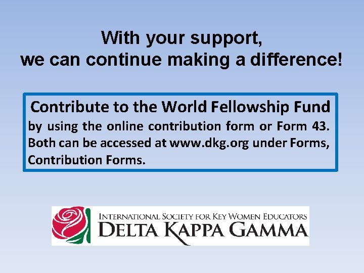 With your support, we can continue making a difference! Contribute to the World Fellowship