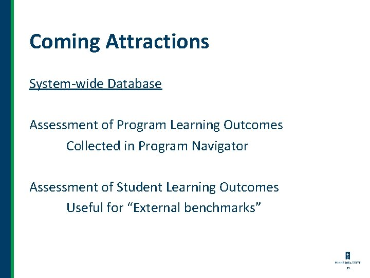 Coming Attractions System-wide Database Assessment of Program Learning Outcomes Collected in Program Navigator Assessment