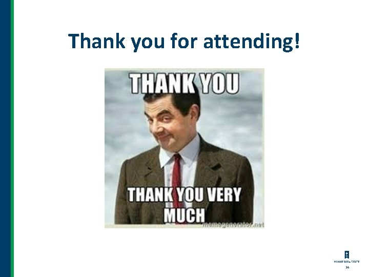 Thank you for attending! 24