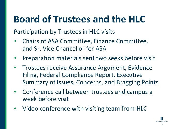 Board of Trustees and the HLC Participation by Trustees in HLC visits • Chairs