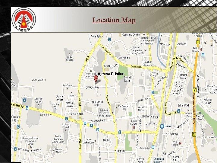 Location Map Ajmera Pristine