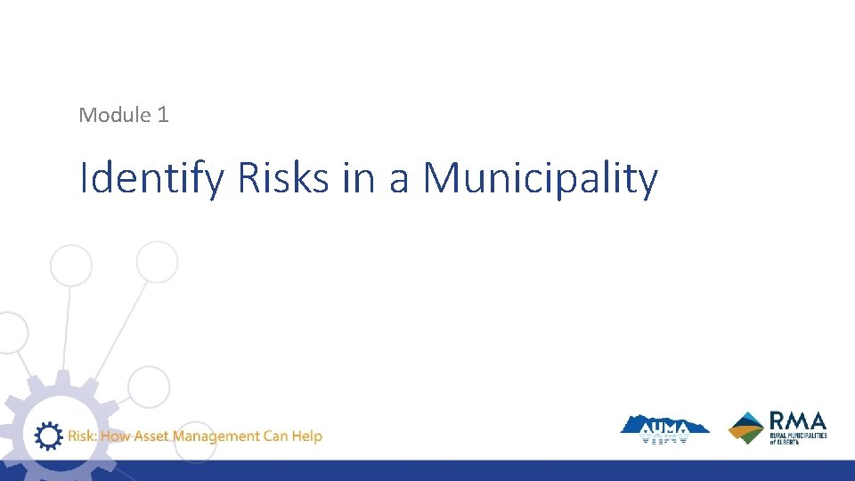 Module 1 Identify Risks in a Municipality