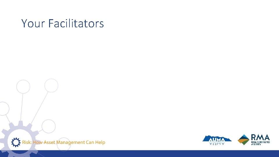 Your Facilitators