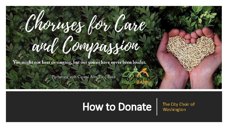 How to Donate The City Choir of Washington