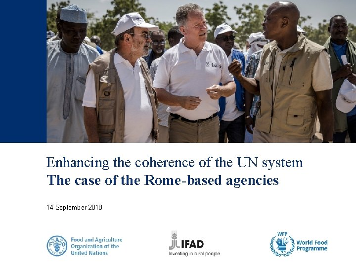 Enhancing the coherence of the UN system The case of the Rome-based agencies 14