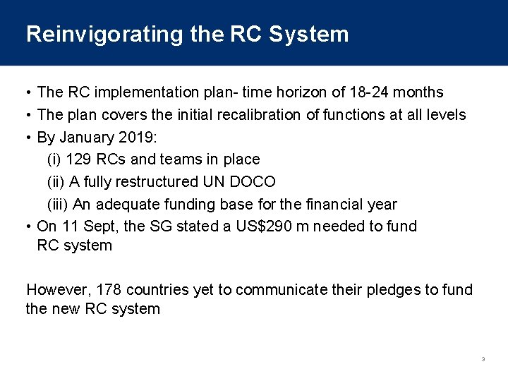 Reinvigorating the RC System • The RC implementation plan- time horizon of 18 -24