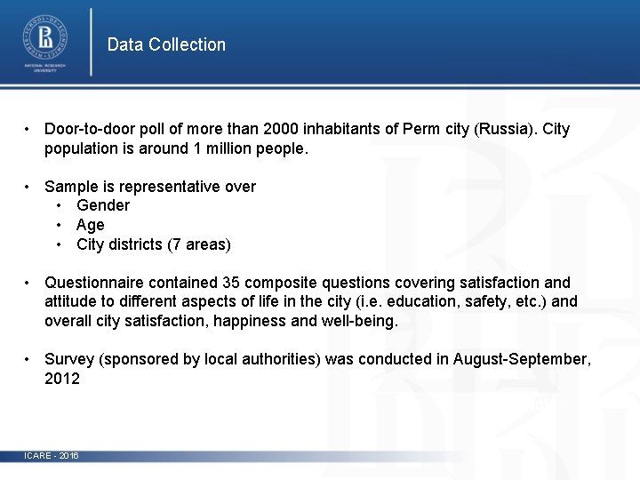 Data Collection • Door-to-door poll of more than 2000 inhabitants of Perm city (Russia).