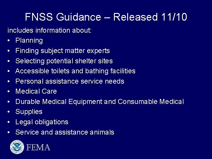 FNSS Guidance – Released 11/10 includes information about: • Planning • Finding subject matter