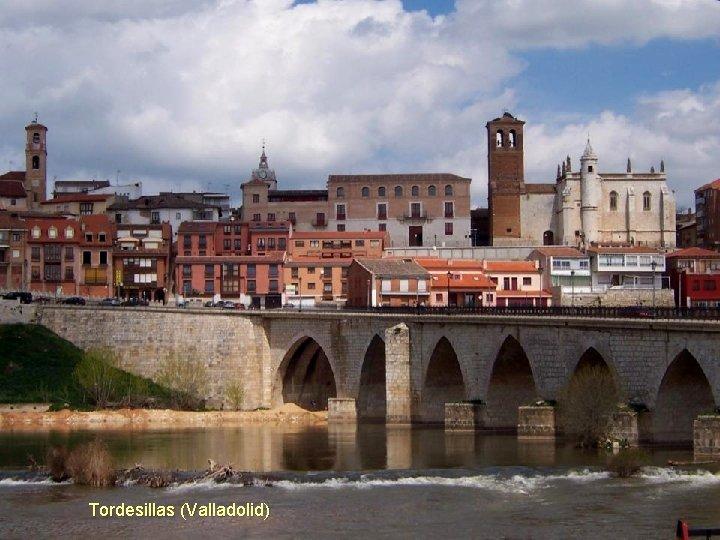 Tordesillas (Valladolid)