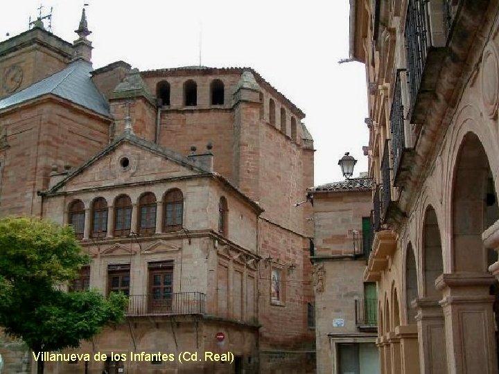 Villanueva de los Infantes (Cd. Real)