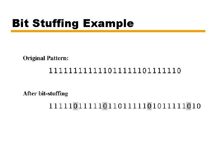 Bit Stuffing Example