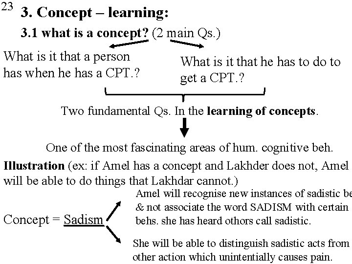 23 3. Concept – learning: 3. 1 what is a concept? (2 main Qs.