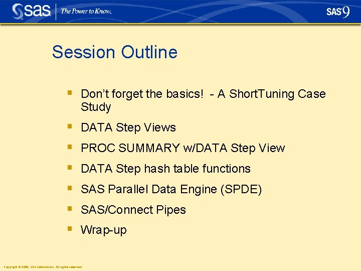 Session Outline § Don't forget the basics! - A Short. Tuning Case Study §