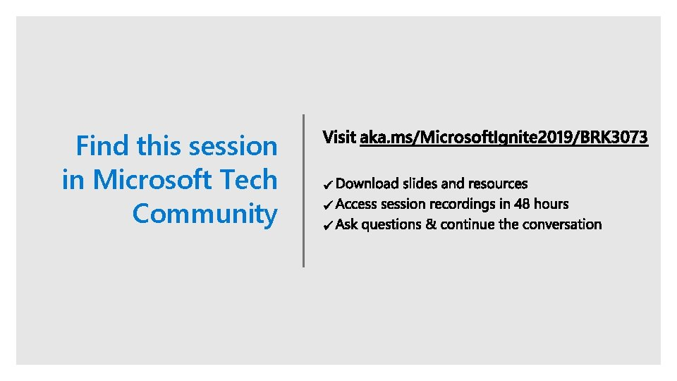 Find this session in Microsoft Tech Community