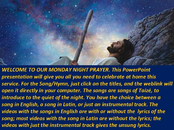 WELCOME TO OUR MONDAY NIGHT PRAYER. This Power. Point presentation will give you all