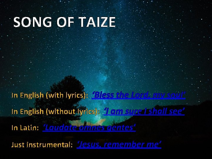 SONG OF TAIZE In English (with lyrics): 'Bless the Lord, my soul' In English