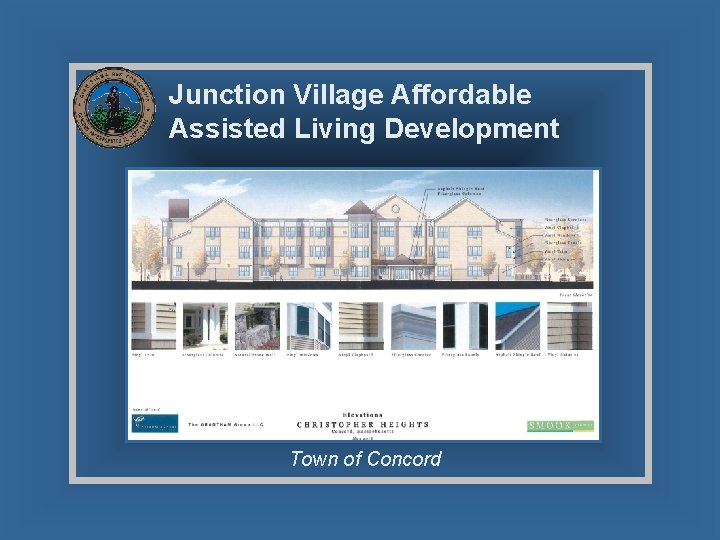 Junction Village Affordable Assisted Living Development Town of Concord