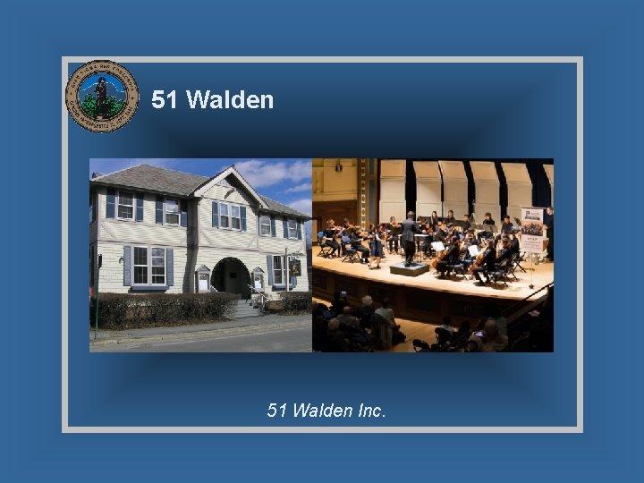 51 Walden Inc.