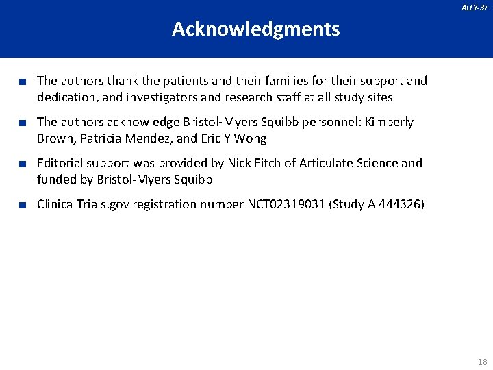ALLY-3+ Acknowledgments ■ The authors thank the patients and their families for their support