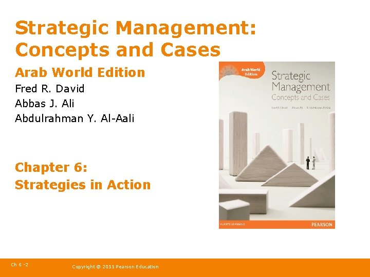 Strategic Management: Concepts and Cases Arab World Edition Fred R. David Abbas J. Ali