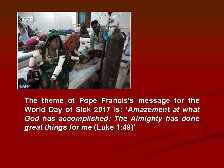 The theme of Pope Francis's message for the World Day of Sick 2017 is: